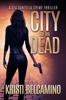 Kristi Belcamino - City of the Dead artwork