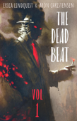 The Dead Beat: Volume 1