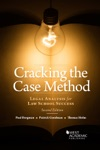 Cracking The Case Method Legal Analysis For Law School Success