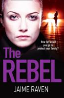 Jaime Raven - The Rebel artwork