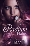 Radium Halos The Senseless Series 1