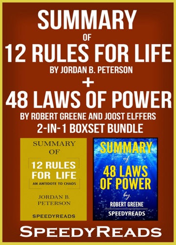 Speedy Reads - Summary of 12 Rules for Life: An Antidote to Chaos by Jordan B. Peterson + Summary of 48 Laws of Power by Robert Greene and Joost Elffers 2-in-1 Boxset Bundle