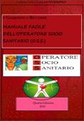 MANUALE facile dell'OPERATORE SOCIO SANITARIO (O.S.S).- Quarta Edizione Book Cover