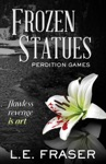 Frozen Statues Perdition Games