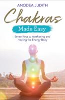 Anodea Judith - Chakras Made Easy artwork