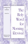 The Holy Word For Morning Revival  The Crystallization-study Of Leviticus Volume 4
