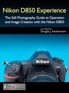 Nikon D850 Experience da Douglas Klostermann