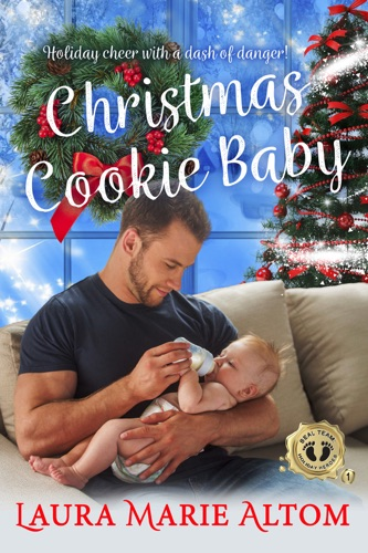 Laura Marie Altom - Christmas Cookie Baby