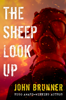 John Brunner - The Sheep Look Up artwork