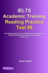 IELTS Academic Training Reading Practice Test 5 An Example Exam For You To Practise In Your Spare Time