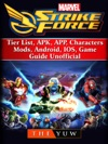 Marvel Strike Force Tier List APK APP Characters Mods Android IOS Game Guide Unofficial