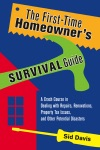 The First-Time Homeowners Survival Guide