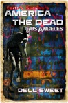 Earths Survivors America The Dead Los Angeles