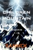 Children Of The Mountain Books 1-3