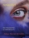Ninavism The Philosophy Of Immortality