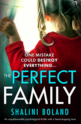 Shalini Boland - The Perfect Family book
