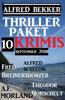Thriller-Paket 10 Krimis September 2018 - Alfred Bekker, Fred Breinersdorfer, Alfred Wallon, Theodor Horschelt & A. F. Morland