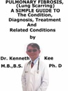 Pulmonary Fibrosis Lung Scarring A Simple Guide To The Condition Diagnosis Treatment And Related Conditions