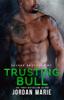 Trusting Bull - Jordan Marie