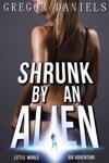 Shrunk By An Alien