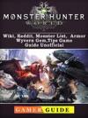 Monster Hunter World Wiki Reddit Monster List Armor Wyvern Gem Tips Game Guide Unofficial