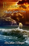 Retribution A Weather Casters Story