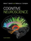 Cognitive Neuroscience Fourth Edition