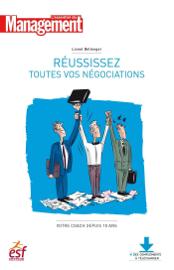 Réussissez toutes vos négociations - Nouvelle édition