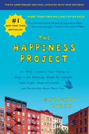 The Happiness Project, Tenth Anniversary Edition PDF Download