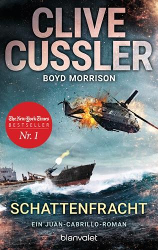 Clive Cussler & Boyd Morrison - Schattenfracht