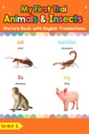 My First Thai Animals  Insects Picture Book With English Translations