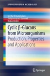 Cyclic -Glucans From Microorganisms