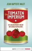 Das Tomatenimperium