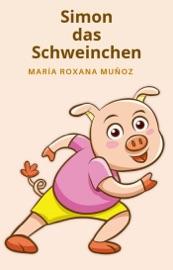 Download and Read Online Simon, das Schweinchen