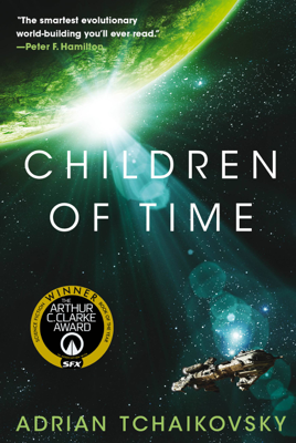 Children of Time - Adrian Tchaikovsky book