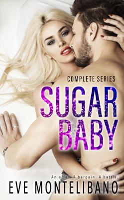 Eve Montelibano - Sugar Baby - Complete Series book