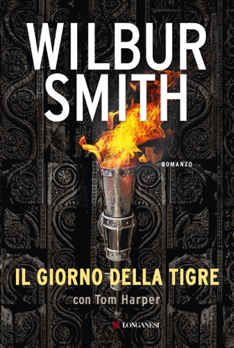 Wilbur Smith & Tom Harper - Il giorno della tigre