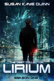 The Debt Collector: LIRIUM (Season One) book
