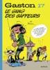 Gaston - tome 17 - Le gang des gaffeurs (Edition 2018)