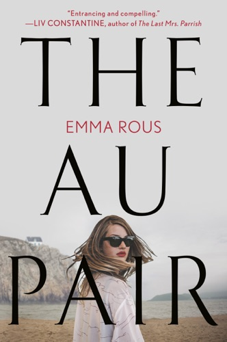 The Au Pair - Emma Rous - Emma Rous