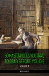 50 Masterpieces You Have To Read Before You Die Vol 2