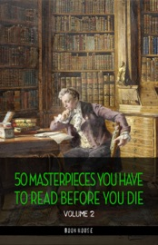 50 Masterpieces you have to read before you die vol: 2 [newly updated] (Book House Publishing) PDF Download