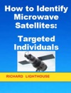 How To Identify Microwave Satellites Targeted Individuals