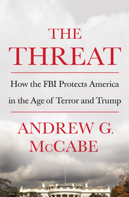 Andrew G. McCabe - The Threat book