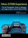 Nikon D7500 Experience