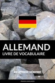 Livre de vocabulaire allemand: Une approche thématique