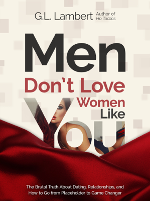 Men Don't Love Women Like You - G.L. Lambert book