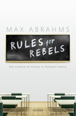 Rules for Rebels - Max Abrahms book
