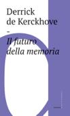 Il futuro della memoria Book Cover