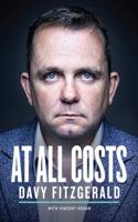 Davy Fitzgerald & Vincent Hogan - At All Costs artwork
